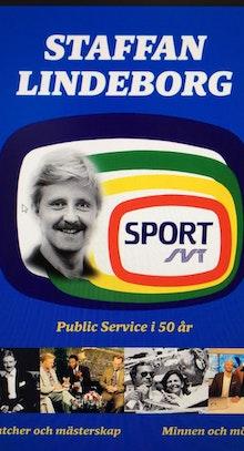 Staffan Lindeborg - Public service i 50 år