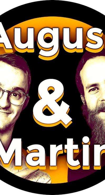 August og Martin